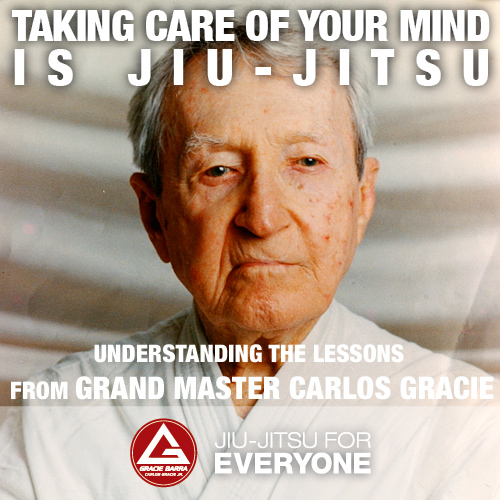Understanding the lessons from Grand Master Carlos Gracie
