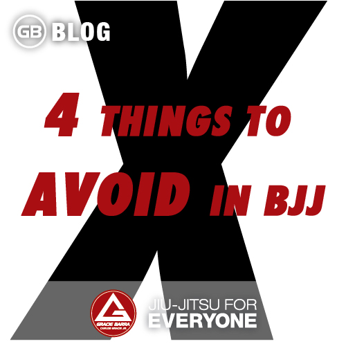 4 things to avoind in bjj