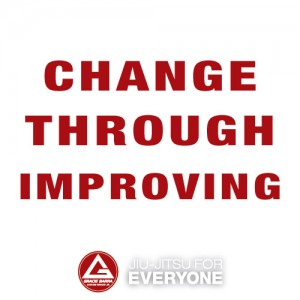 Change Through Improving