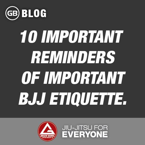 10 important reminders of important bjj etiquette.