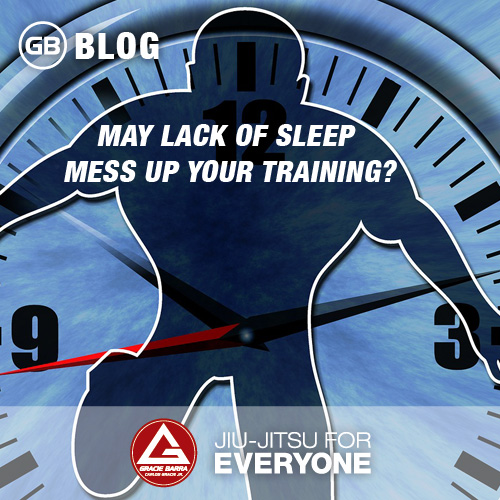 MAY LACK OF SLEEP MESS UP YOUR TRAINING